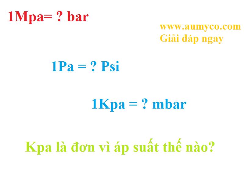 Đơn vị đo áp suất Mpa